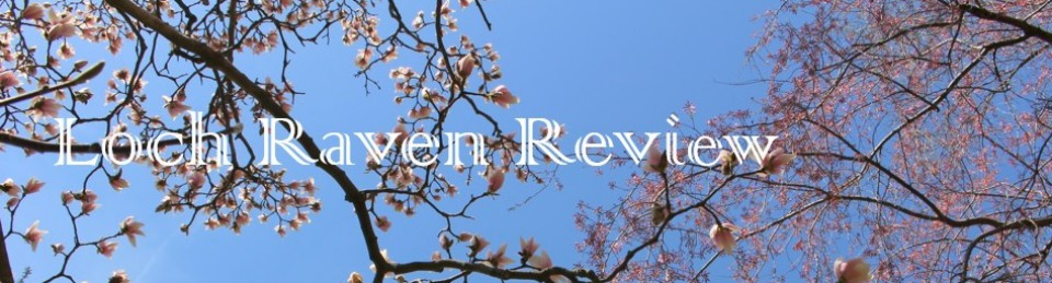 The Loch Raven Review